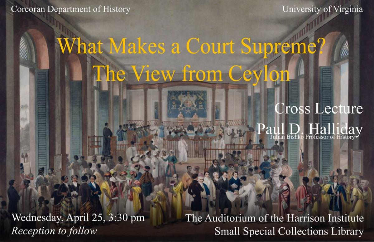 "Cross Lecture: ""What Makes a Court Supreme?"""