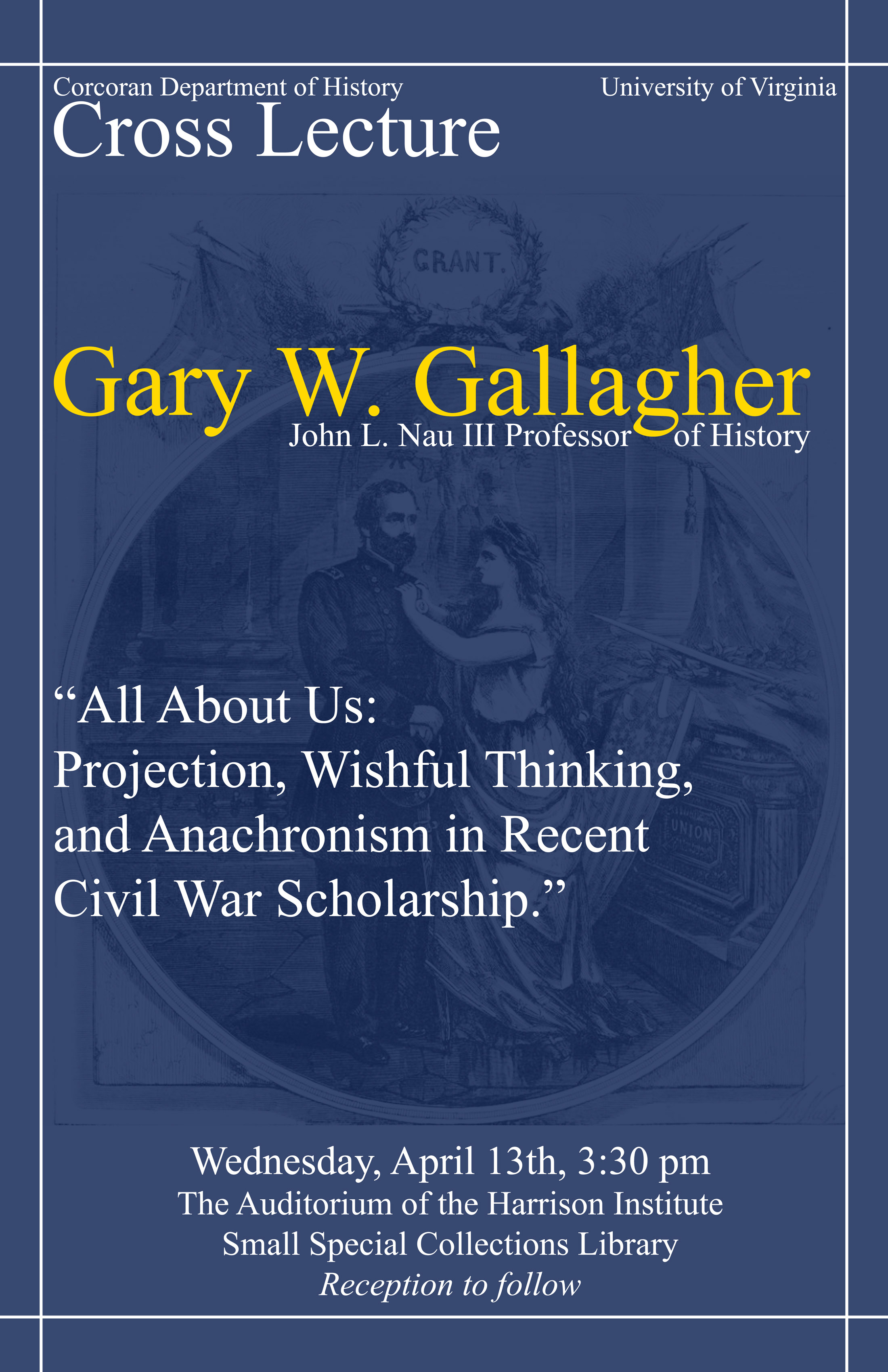 Cross Lecture - Gary Gallagher
