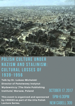 """Polish Culture Under Nazism and Stalinism: Cultural Losses of 1939-1956"""